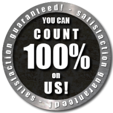 satisfaction guaranteed - you can count on us 100%
